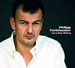 Fankhauser, Philipp: Love Man Riding