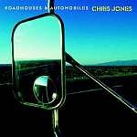 Chris Jones: Roadhouses & Automobiles