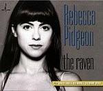 Pidgeon, Rebecca: The Raven (CD/Mehrkanal SACD)