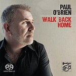 O'Brien, Paul: Walk Back Home (CD/SACD)