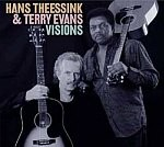 Theessink, Hans & Evans, Terry: Visions