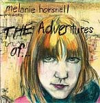 Horsnell, Melanie: The Adventures Of...